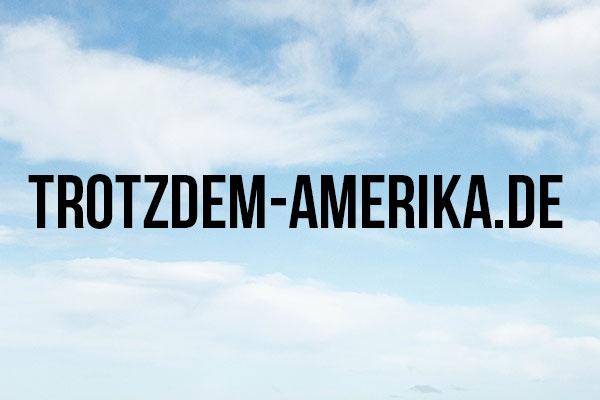 Trotzdem-Amerika.de